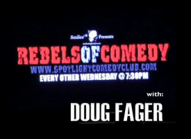 Rebels of comedy with Doug Fager